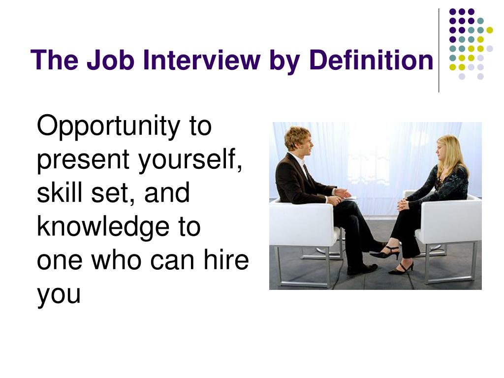 The Job Interview by Definition