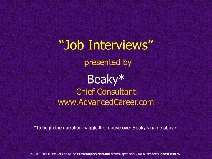 Job interviews presented by