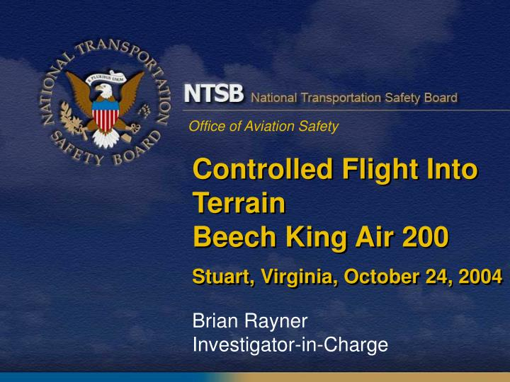 controlled flight into terrain beech king air 200 stuart virginia october 24 2004 n.