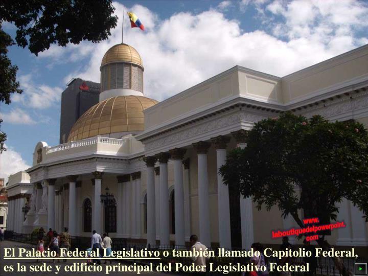 El Palacio Federal Legislativo