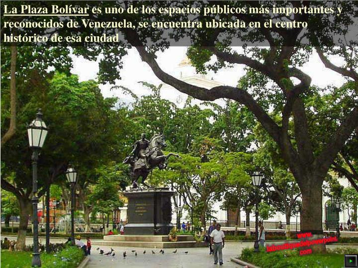 La Plaza Bolívar