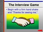 the interview game