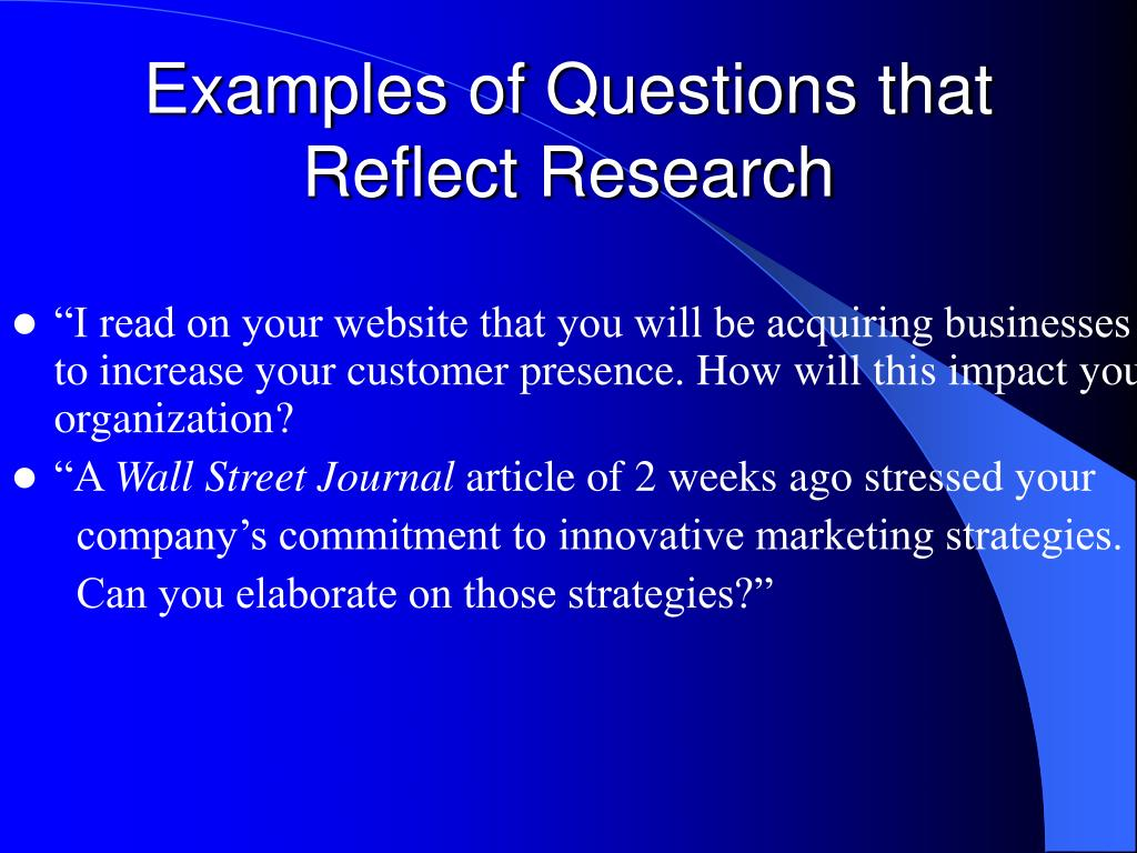 Examples of Questions that Reflect Research