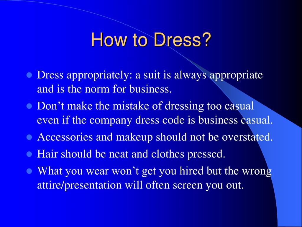 How to Dress?