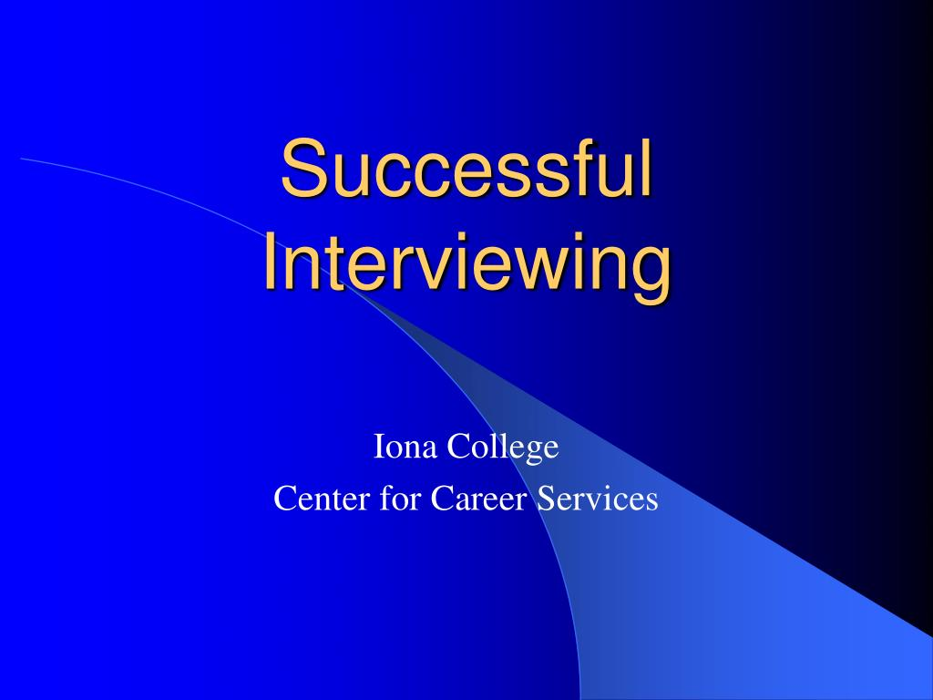successful interviewing l.