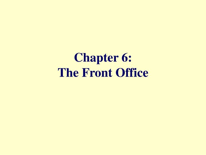 Chapter 6 the front office