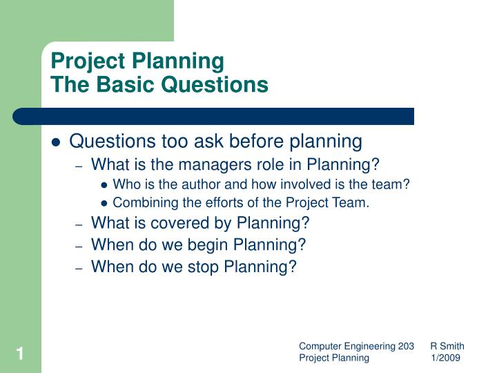 project planning the basic questions n.