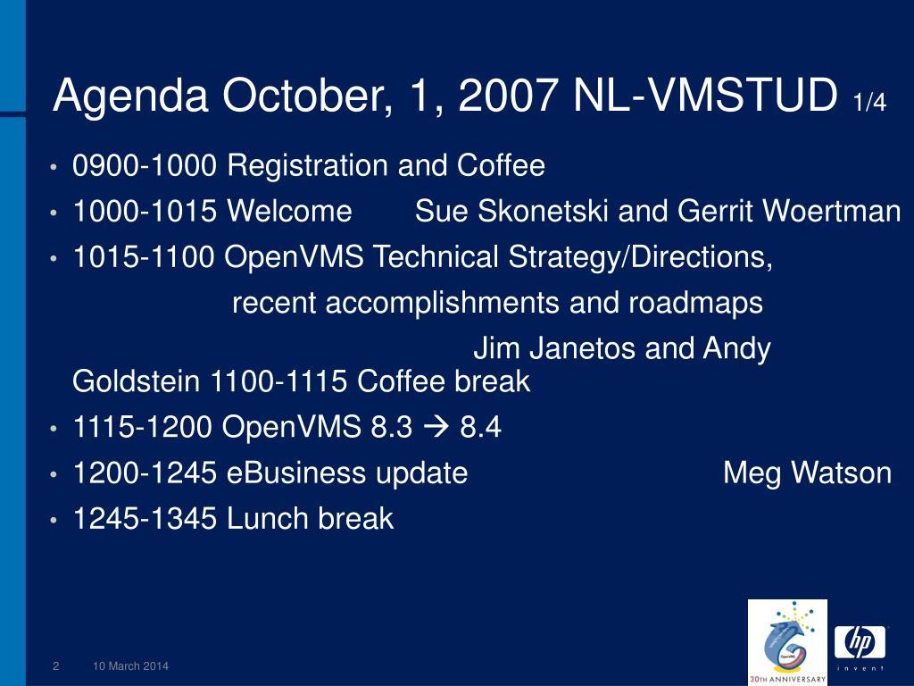 Agenda October, 1, 2007 NL-VMSTUD