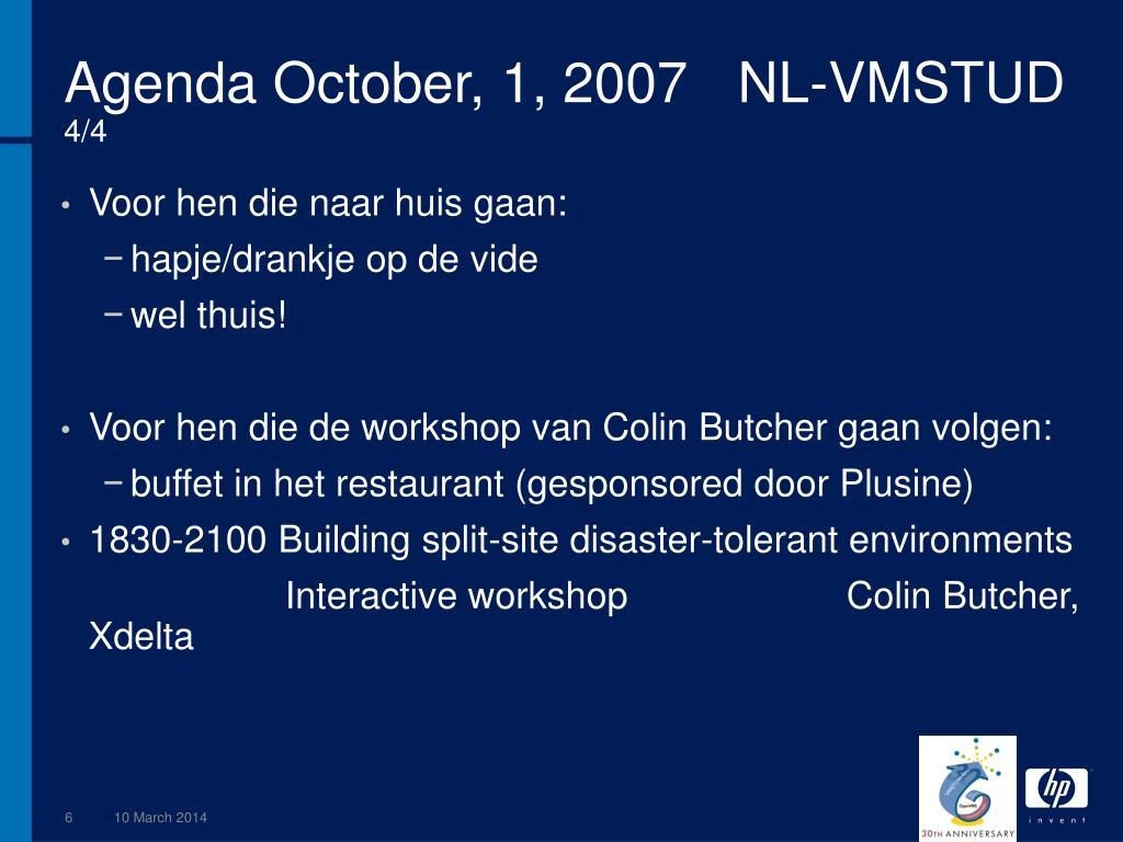 Agenda October, 1, 2007NL-VMSTUD