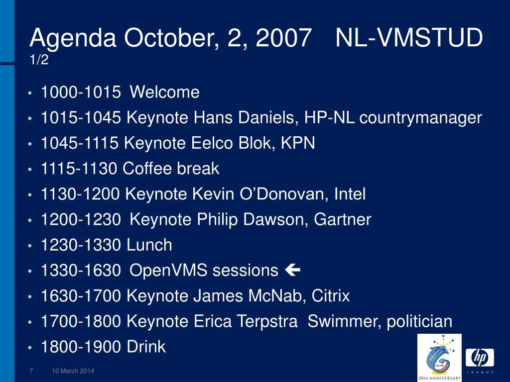 Agenda October, 2, 2007NL-VMSTUD