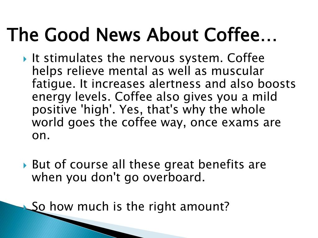 The Good News About Coffee…