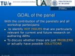 goal of the panel