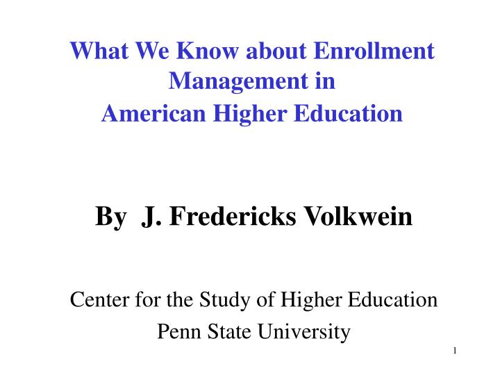 what we know about enrollment management in american higher education n.