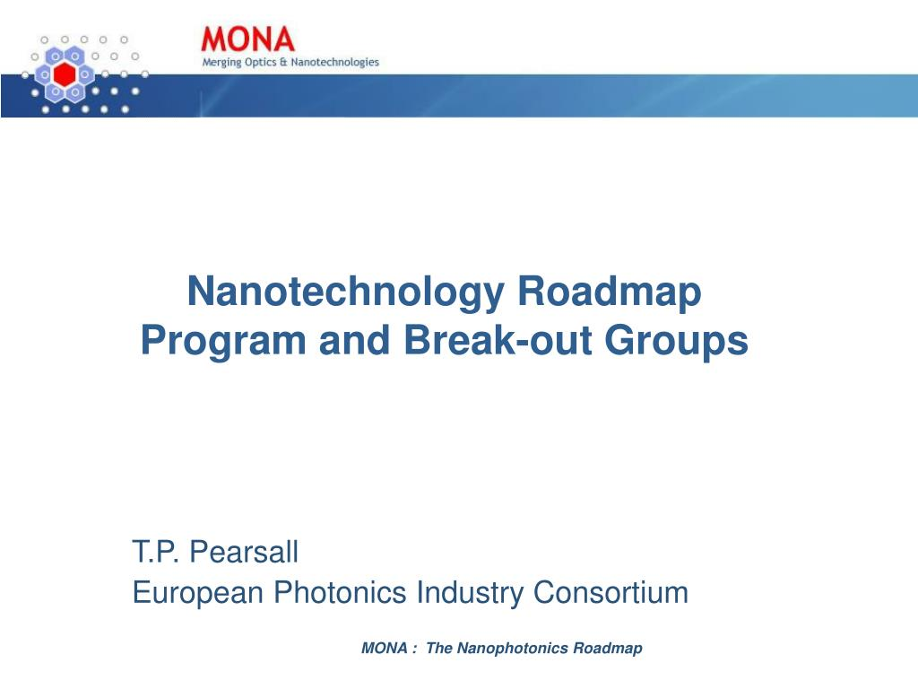 nanotechnology roadmap program and break out groups