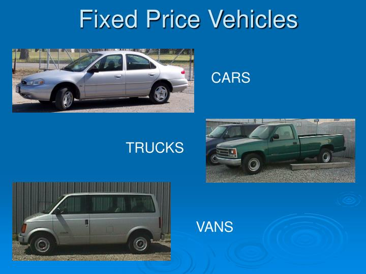 Fixed Price Vehicles