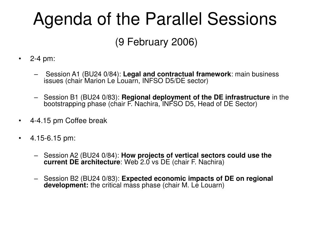 Agenda of the Parallel Sessions