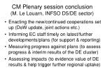 cm plenary session conclusion m le louarn infso d5 de sector