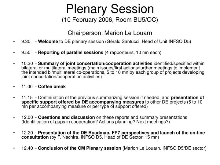 Plenary session 10 february 2006 room bu5 oc chairperson marion le louarn