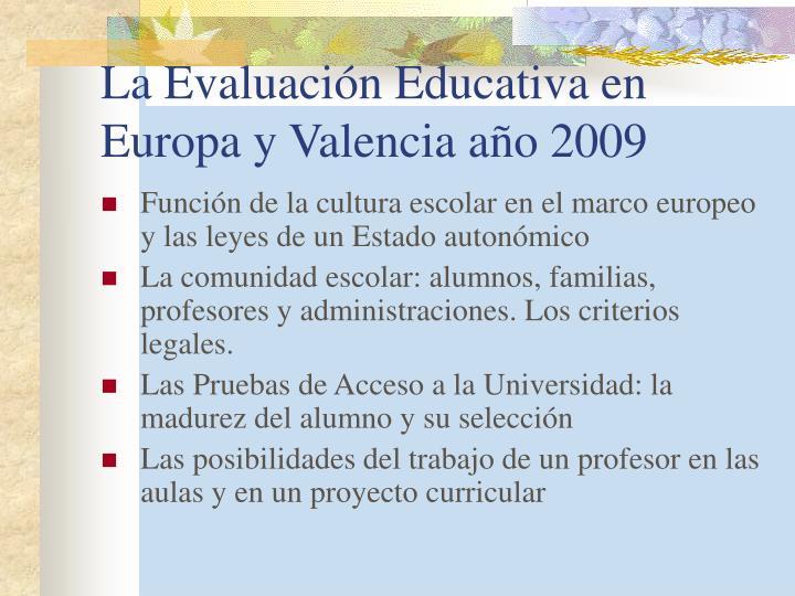 La evaluaci n educativa en europa y valencia a o 2009