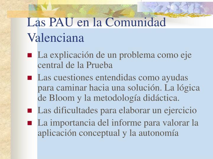Las PAU en la Comunidad Valenciana