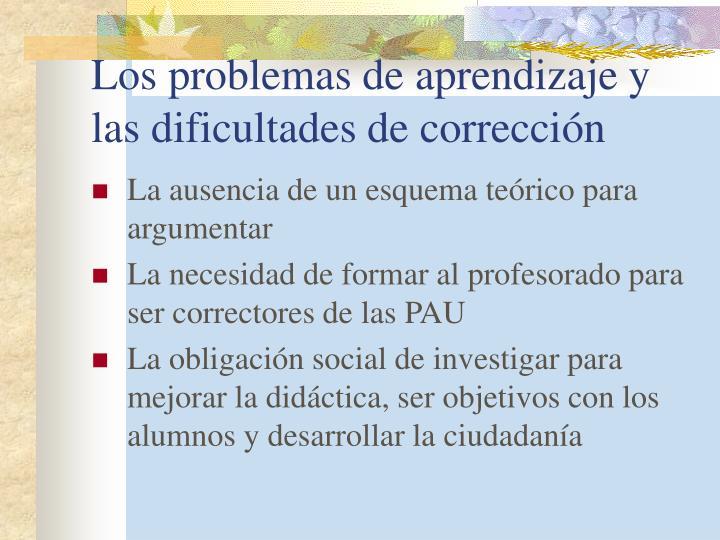 Los problemas de aprendizaje y las dificultades de corrección