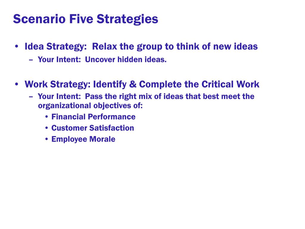 Scenario Five Strategies
