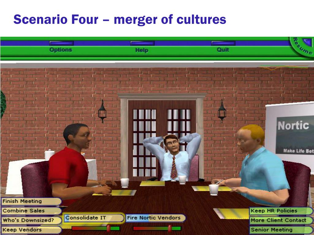 Scenario Four – merger of cultures