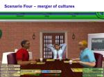 scenario four merger of cultures