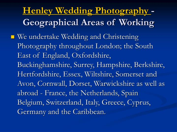 Henley wedding photography geographical areas of working