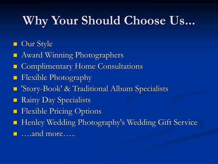 Why your should choose us