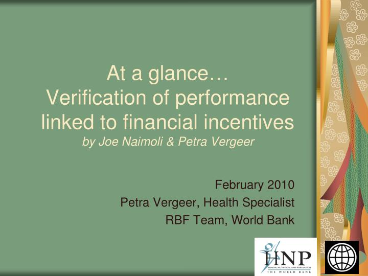 at a glance verification of performance linked to financial incentives by joe naimoli petra vergeer n.