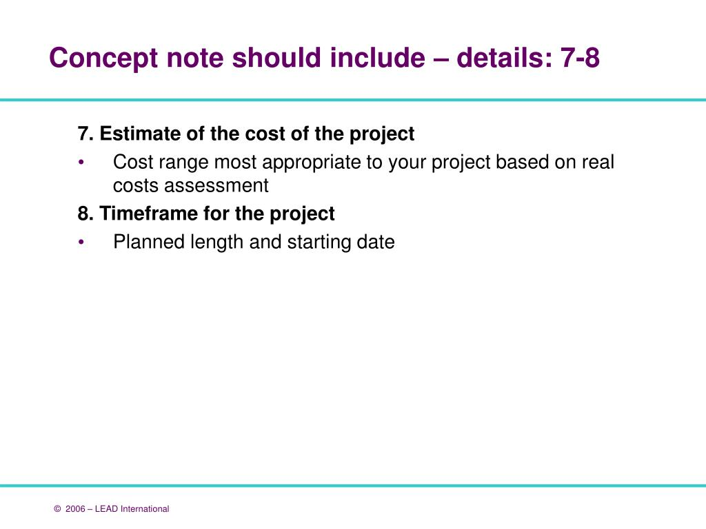 7. Estimate of the cost of the project