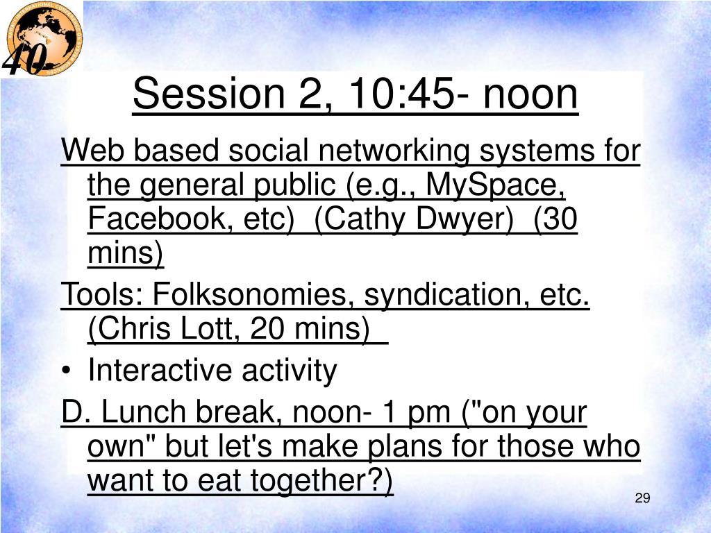Session 2, 10:45- noon