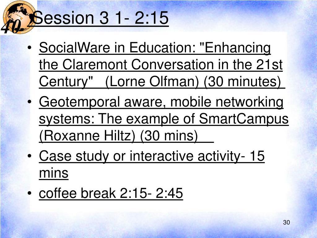 Session 3 1- 2:15