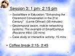session 3 1 pm 2 15 pm