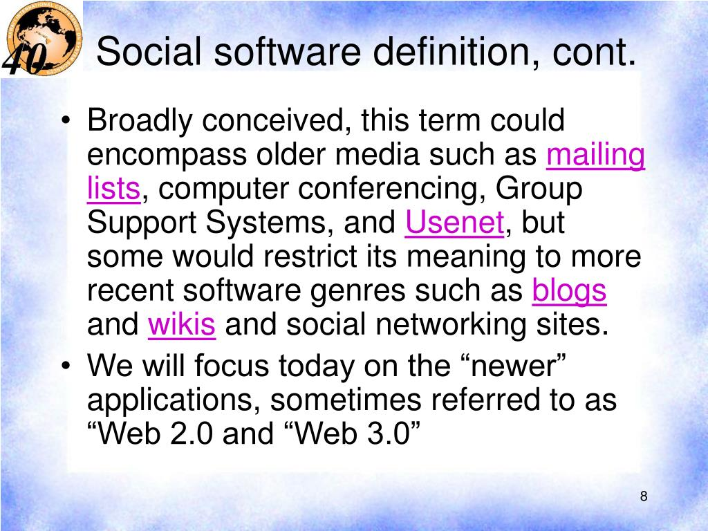 Social software definition, cont.