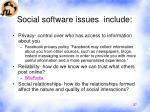 social software issues include