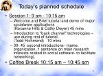 today s planned schedule