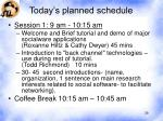 today s planned schedule28