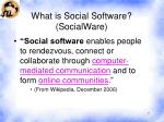what is social software socialware