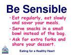 be sensible