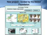 new project funded by the mellon foundation