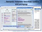 semantic metadata describes content and pedagogy