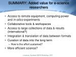 summary added value for e science researchers