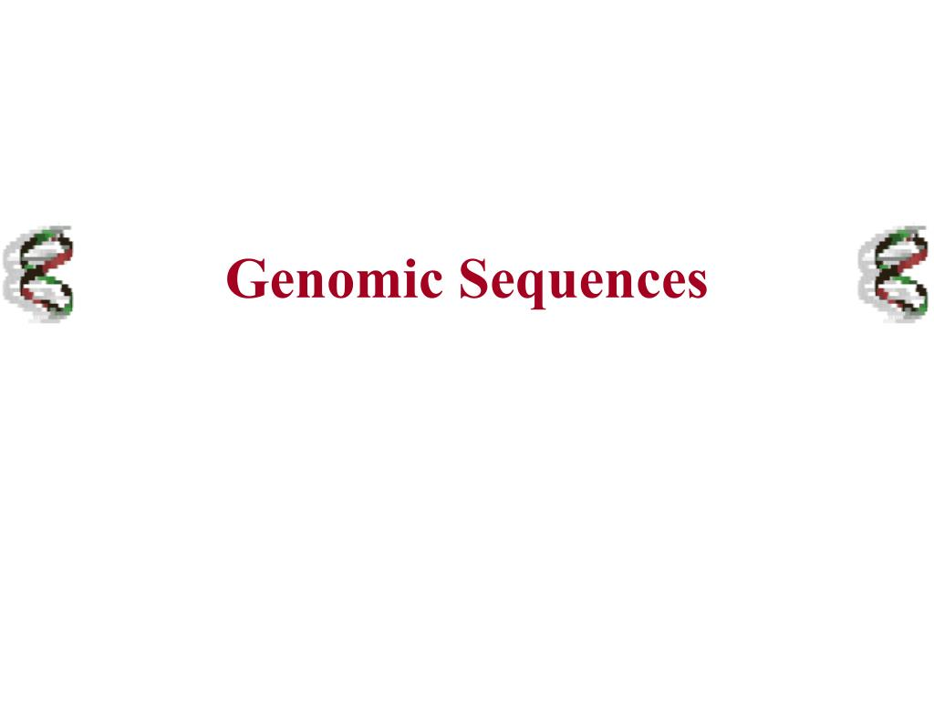 Genomic Sequences