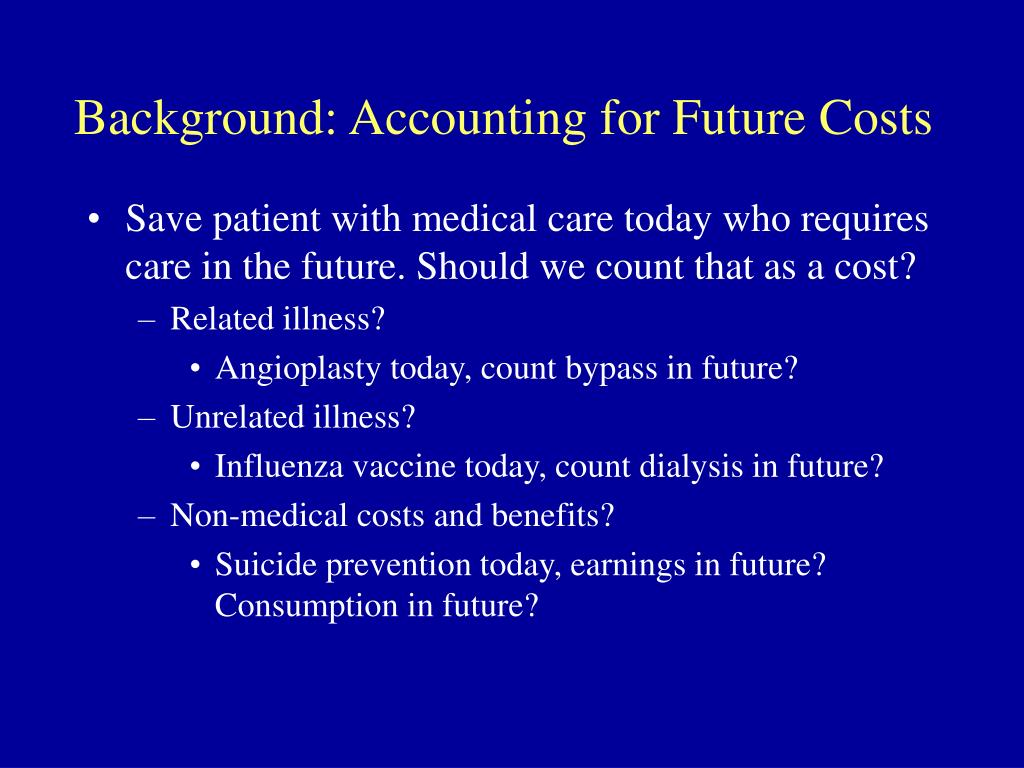 Background: Accounting for Future Costs