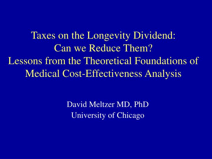 Taxes on the Longevity Dividend: