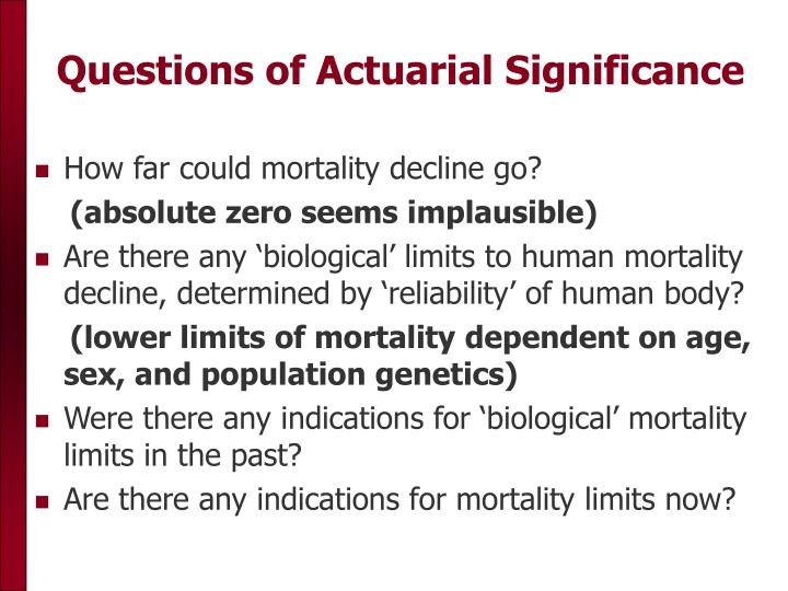 Questions of actuarial significance