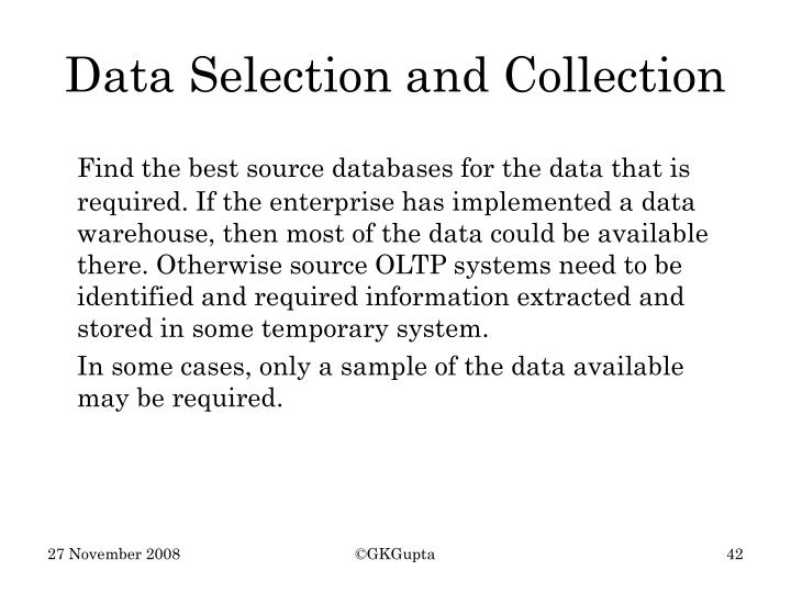 Data Selection and Collection