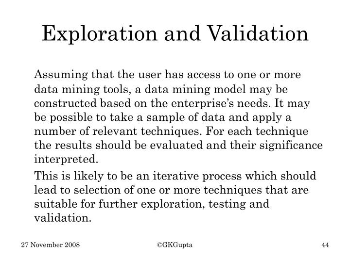 Exploration and Validation